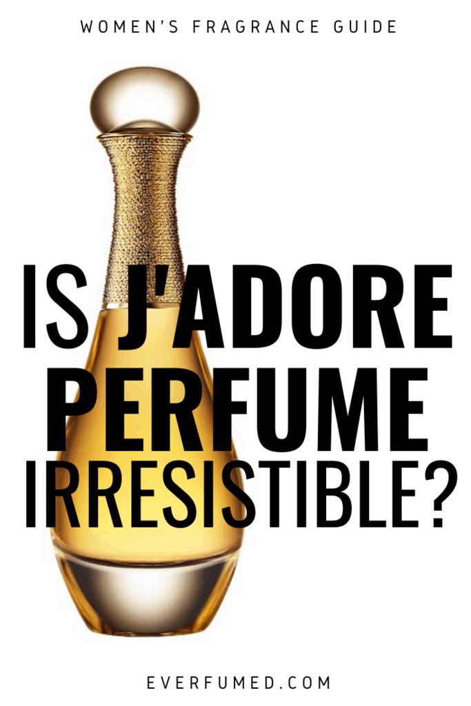 j'adore perfume