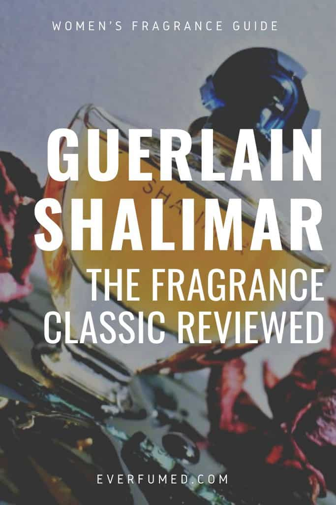 SHALIMAR-PERFUME-REVIEWED